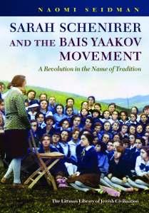 Sarah Schenirer and the Bais Yaakov Movement